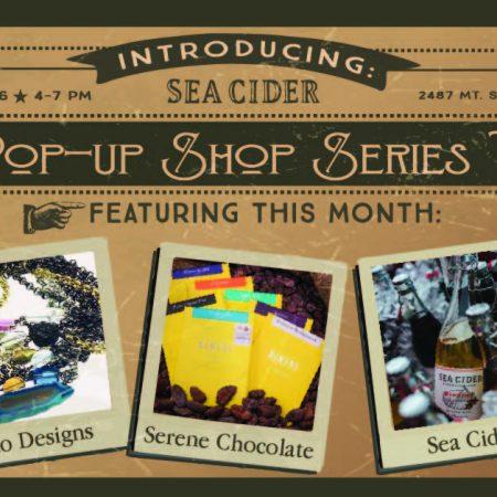 Sea Cider Pop-up Series V.1: Jewelry, Chocolate & Cider!